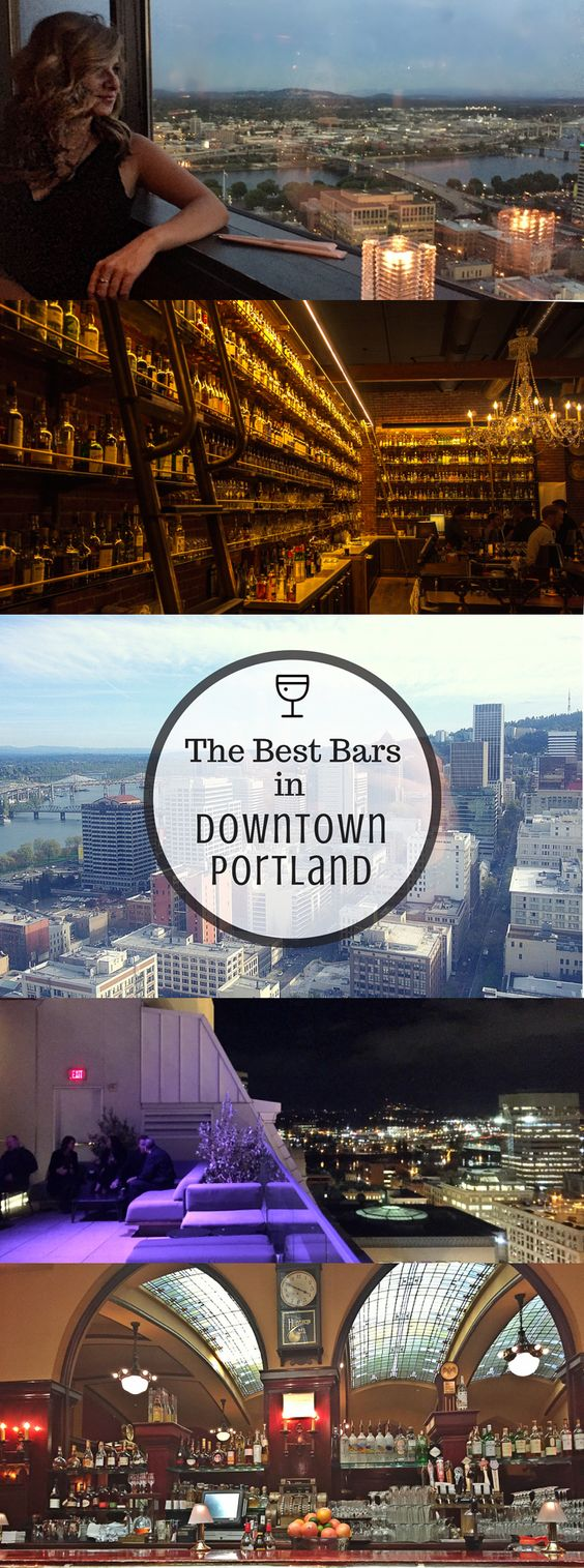 The Best Bars in Downtown Portland, Oregon