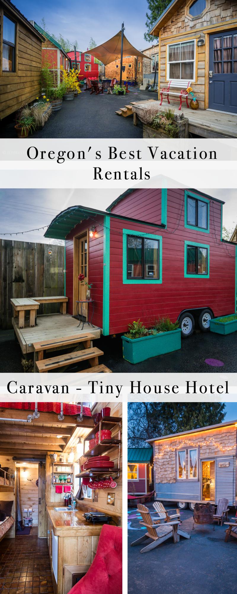 Oregon's Best Vacation Rentals: Caravan Tiny House Hotel 1