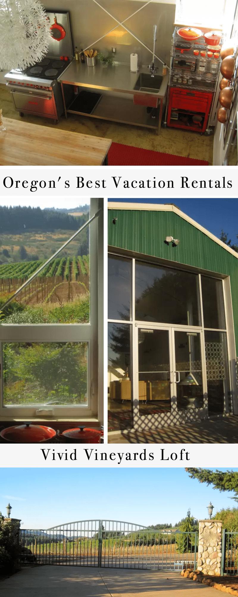 Oregon's Best Vacation Rentals: Vivid Vineyards Loft