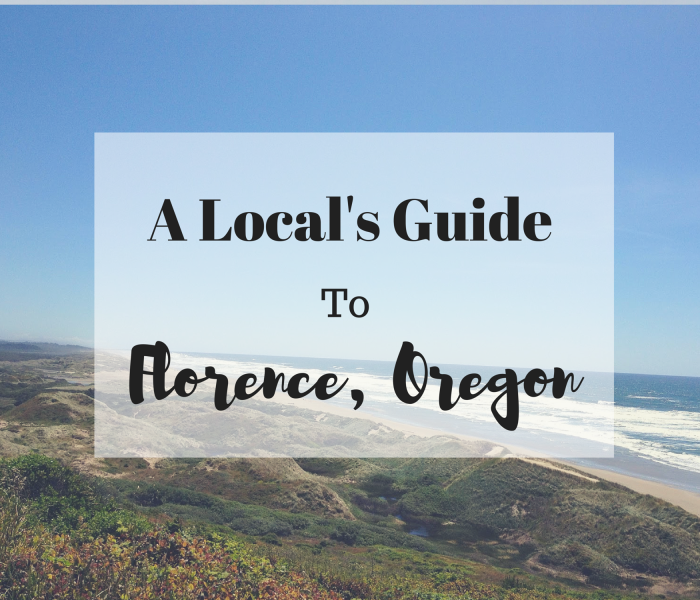 A Local's Guide To Florence Oregon