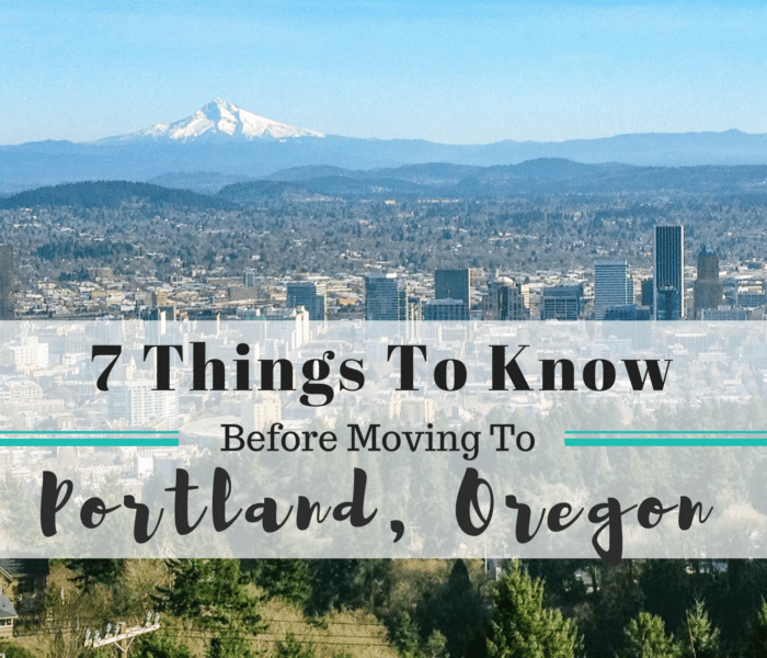 Things to know before moving to Portland Oregon