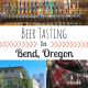 Beer Tasting in Bend, Oregon