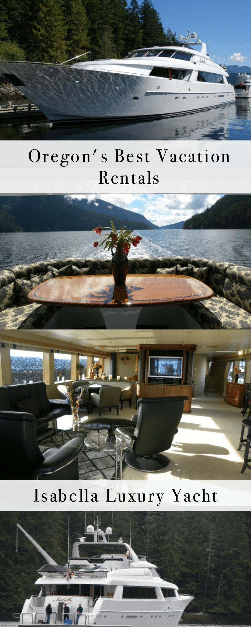 Oregon's Best Vacation rentals - Isabella Luxury Yacht