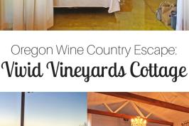 Oregon Wine Country Escape to Vivid Vineyards Cottage