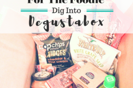 For the Foodie: Dig into Degustabox