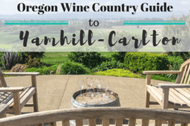 Oregon Wine Country Travel Guide: Yamhill-Carlton