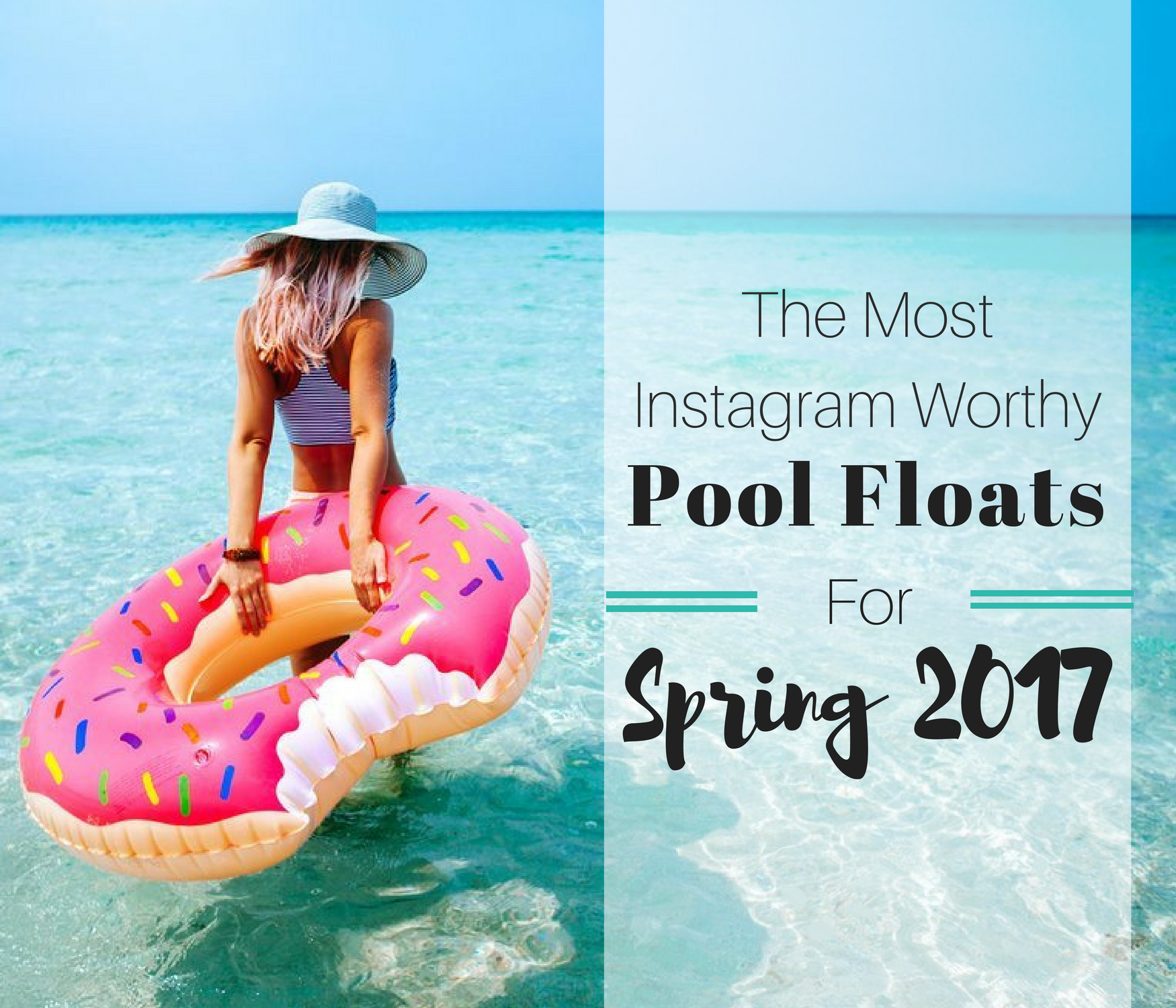 The Most Instagram Worthy Pool Floats For Spring 2017