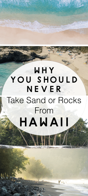 Why you should never take sand or rocks from Hawaii