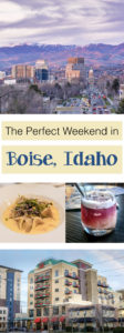 Weekend in Boise Idaho