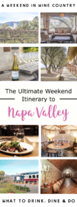 A Weekend in Wine Country: Getaway Guide to Napa Valley